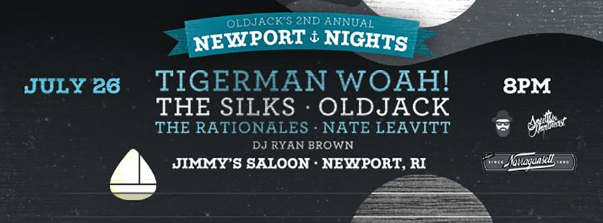 Join us for the 2nd annual OldJack's Newport Nights presented by Narragansett Beer and SXNE with Tigerman WOAH, The Silks Music, Oldjack, The Rationales, The Nate Leavitt Band and DJ Ryan Brown
